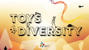 #ToysAndDiversity Campaign by the COFACE