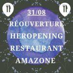 Ré-ouverture/ Heropening Restaurant Amazone